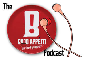 Bond Apetit podcast